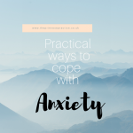 Practical Ways to Cope with Anxiety.